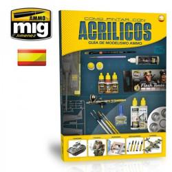 Guia de modelismo Ammo, como pintar con Acrílicos. Marca Ammo Mig. Ref: A.MIG 6041.